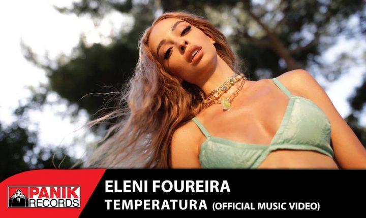Eleni Foureira – Temperatura